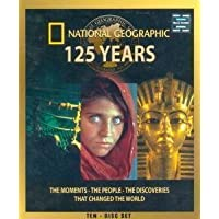 National Geographic 125 Years (The Moments-The People-The Discoveries That Changed The World)