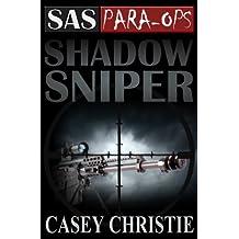 SAS Para-Ops Book #2: Shadow Sniper (English Edition)