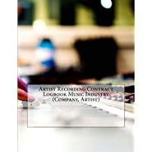 Artist Recording Contract Logbook Music Industry (Company, Artist): 200 Contracts (200 pages)