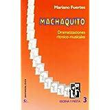 Machaquito (Escena y Fiesta, Band 3)