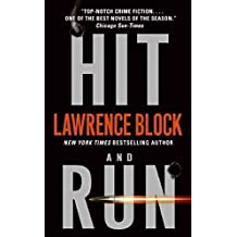 [Hit and Run] (By (author)  Lawrence Block) [published: July, 2009]