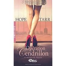 Contes de filles, Tome 1 : Opération Cendrillon de Hope Tarr (21 août 2014) Broché
