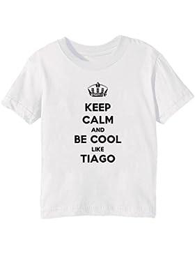 Keep Calm And Be Cool Like Tiago Bambini Unisex Ragazzi Ragazze T-Shirt Maglietta Bianco Maniche Corte Tutti Dimensioni...