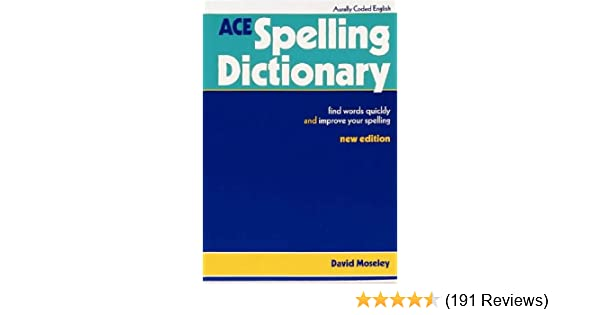 ACE Spelling Dictionary: Amazon co uk: David Moseley