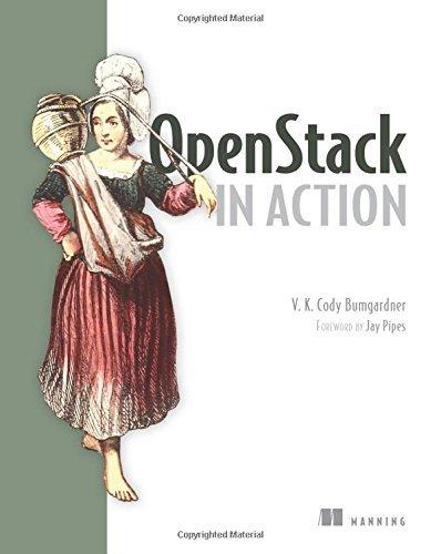 OpenStack in Action by V. K. Cody Bumgardner (2016-04-10)