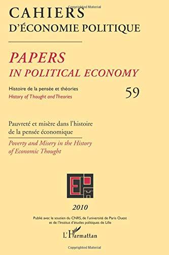 Cahiers d'Econolie Politique 59 Pauvreté et Misère Dans l'Histoire de la Pensee Economique
