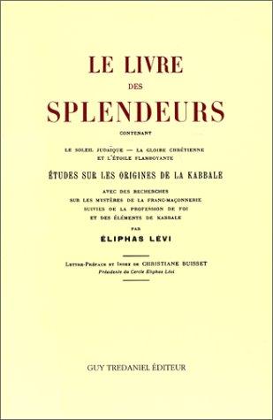 Le Livre des splendeurs : études sur les origines de la Kabbale