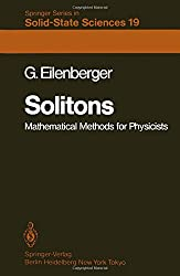 Solitons: Mathematical Methods for Physicists (Springer Series in Solid-State Sciences)