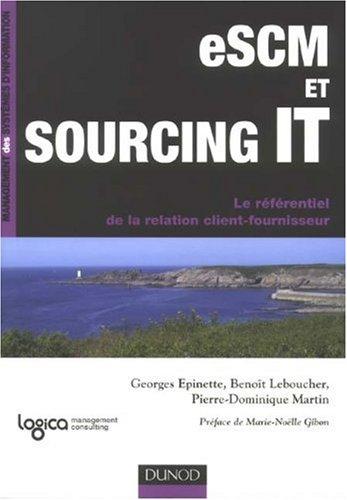 eSCM et Sourcing IT : Le référentiel de la relation client-fournisseur