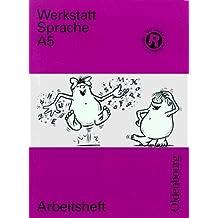 Werkstatt Sprache - Ausgabe A. Für Baden-Württemberg / Sprachbuch für das 5. Schuljahr: Arbeitsheft