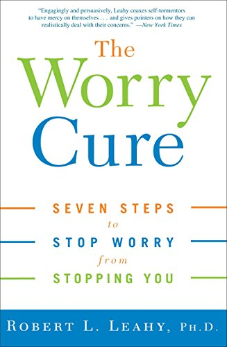 Read pdf the worry cure seven steps to stop worry from stopping you pdf epub docx doc mobi the worry cure seven steps to stop worry from stopping you fandeluxe Images