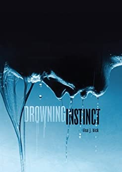 Drowning Instinct (Fiction - Young Adult) di [Bick, Ilsa J.]