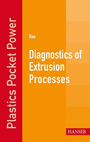 Diagnostics of Extrusion Processes (Plastics Pocket Power)