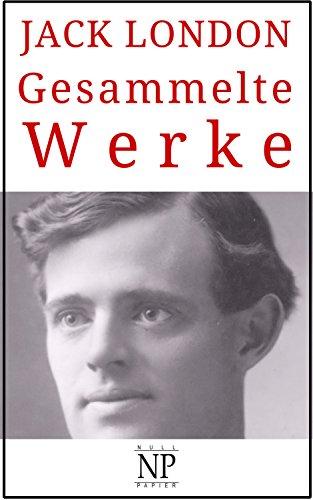 Gesammelte Werke: Romane und Geschichten (Gesammelte Werke bei Null Papier)