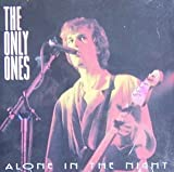 Songtexte von The Only Ones - Alone in the Night