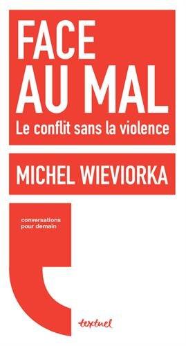 Face au mal : Le conflit sans la violence