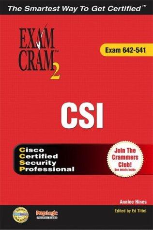 CCSP CSI Exam Cram 2 (Exam Cram 642-541) por Annlee Hines