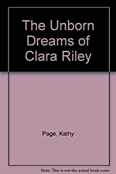 The Unborn Dreams of Clara Riley