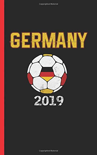 Germany Flag Soccer Ball Journal - Notebook: Patriotic German DIY Writing Note Book - 100 Lined Pages + 8 Blank Sheets, Small Travel Size 5x8