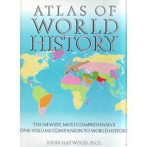 Atlas of World History by John Haywood (1997-11-05)