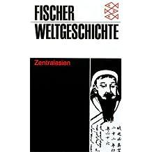 Fischer Weltgeschichte. Zentralasien, Band 16.