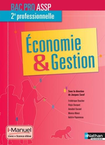 Economie & Gestion 2e professionnelle Bac Pro ASSP par Jacques Saraf, Collectif