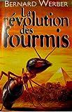 La Révolution des fourmis : roman / Bernard Werber | Werber, Bernard (1961-...). Auteur