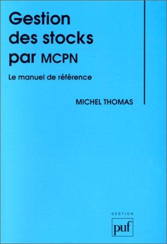 Gestion des stocks par MCPN par Michel Thomas