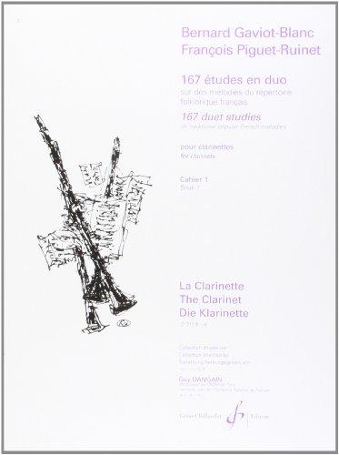 167 Etudes en Duo sur des mélodies du répertoire folklorique français pour clarinettes, cahier 1 : Très facile par Bernard Gaviot-Blanc