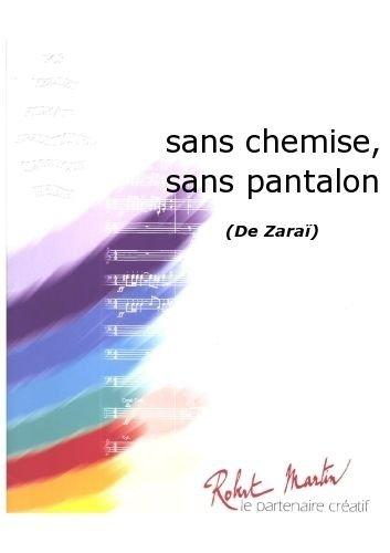 partitions-classique-robert-martin-zara-sans-chemise-sans-pantalon-ensemble-vents