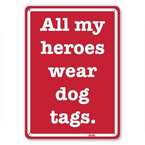 Monsety Home Decoration Schild All My Heroes Wear Dog Tags Weiß auf Rot Metall Aluminium Wandschild -
