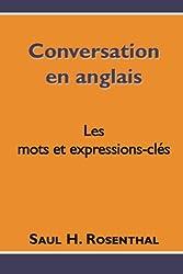 Conversation en anglais, les mots et expressions-clés