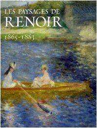 Les paysages de Renoir : 1865-1883