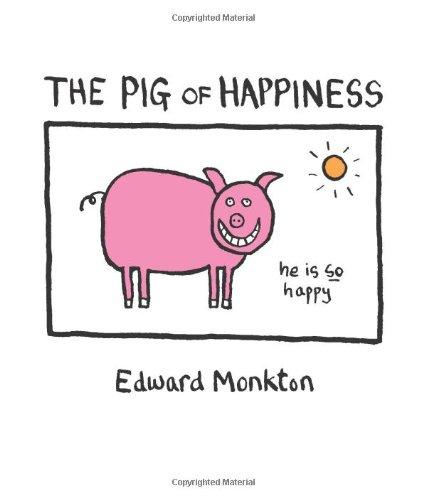 The Pig of Happiness por Edward Monkton