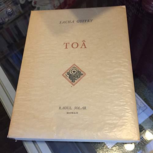 Sacha Guitry. Toâ : . Illustrations de Trévedy par Sacha Guitry
