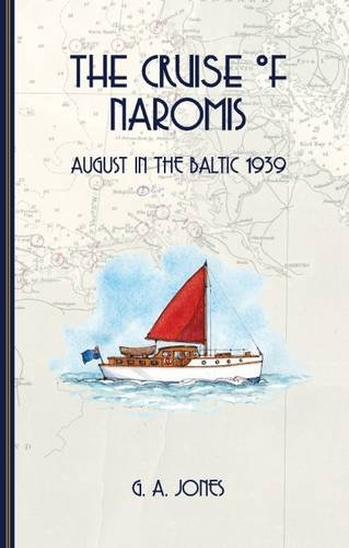 Image of The Cruise of Naromis: August in the Baltic 1939
