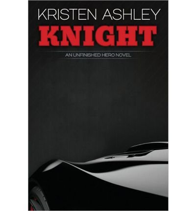 [(Knight)] [by: Kristen Ashley]