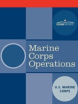 marine corps operations ebook u s marine corps amazon. Black Bedroom Furniture Sets. Home Design Ideas