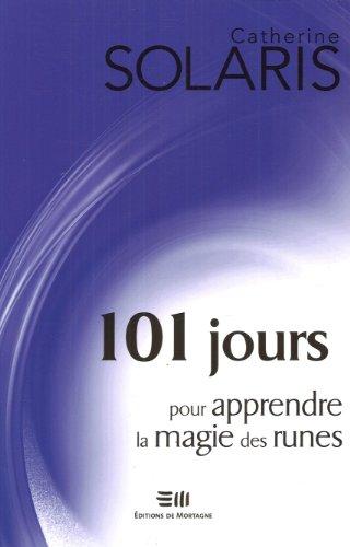 Descargar Libro 101 jours pour apprendre la magie des runes de Catherine Solaris