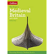 KS3 History Medieval Britain (410-1509) (Knowing History)