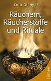 Räuchern, Räucherstoffe und Rituale: Mit Schnellsystem: Beschwerden & Räucherstoffe