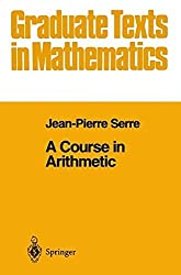 A Course in Arithmetic (Graduate Texts in Mathematics) by J-P. Serre (1978-11-29)