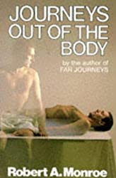 Journeys Out of the Body by Robert A. Monroe (1989-06-29)