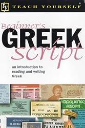 Teach Yourself Beginner's Greek Script New Edition (TYL)