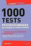 1000 tests psychotechniques de logique et d'intelligence...
