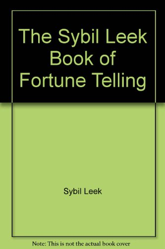 The Sybil Leek Book of Fortune Telling