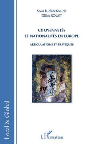 Citoyennetés et nationalités en Europe: Articulations et pratiques par Gilles Rouet