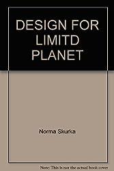 DESIGN FOR LIMITD PLANET