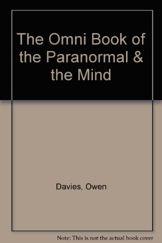 The Omni Book of the Paranormal & the Mind