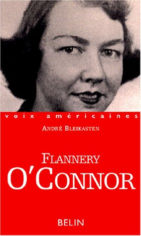 Flannery O'Connor : In extremis